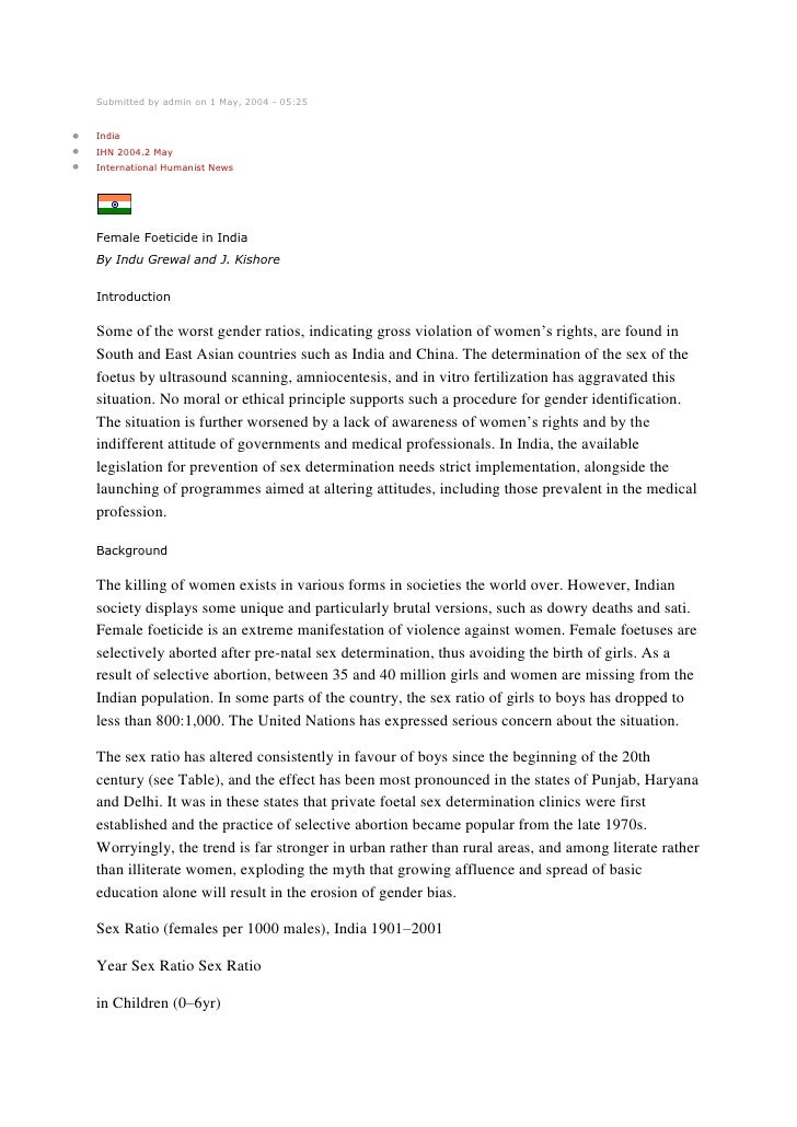 Submitted by admin on 1 May, 2004 - 05:25IndiaIHN 2004.2 MayInternational Humanist NewsFemale Foeticide in IndiaBy Indu Gr...