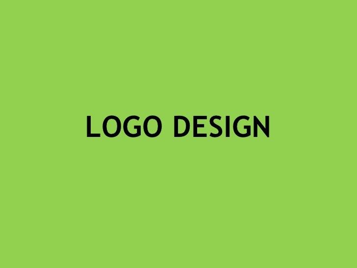 LOGO DESIGN<br />