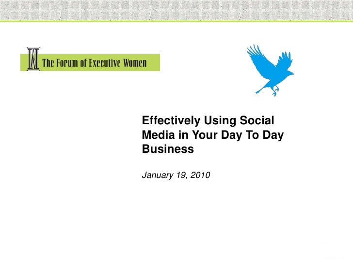 Effectively Using Social                            Media in Your Day To Day                            Business          ...