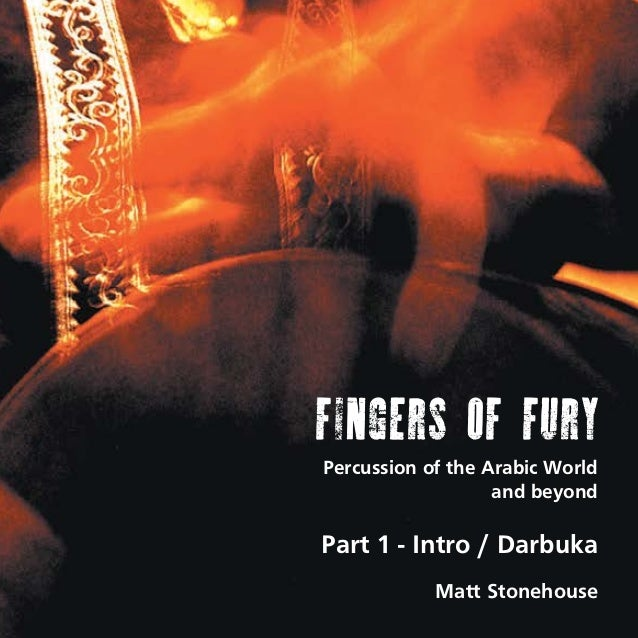 FINGERS OF FURY Percussion of the Arabic World and beyond  Part 1 - Intro / Darbuka Matt Stonehouse