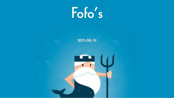 Fofo's 2011-08-19