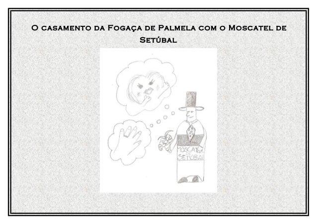 O casamento da Fogaça de Palmela com o Moscatel de Setúbal