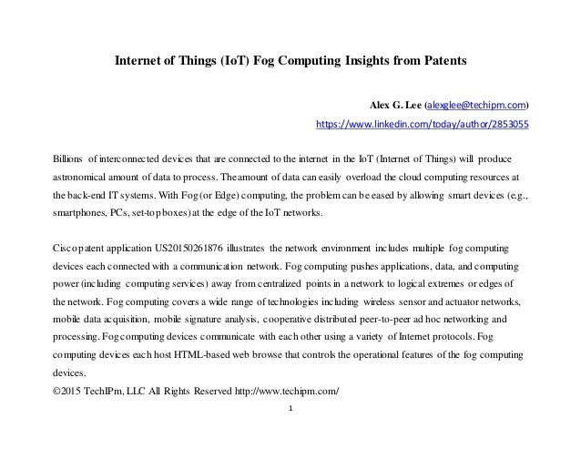 ©2015 TechIPm, LLC All Rights Reserved http://www.techipm.com/ 1 Internet of Things (IoT) Fog Computing Insights from Pate...