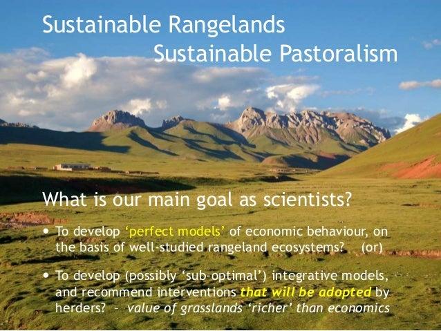 Rangelands & Wetlands Pastoralism  Rangelands  Sustainability