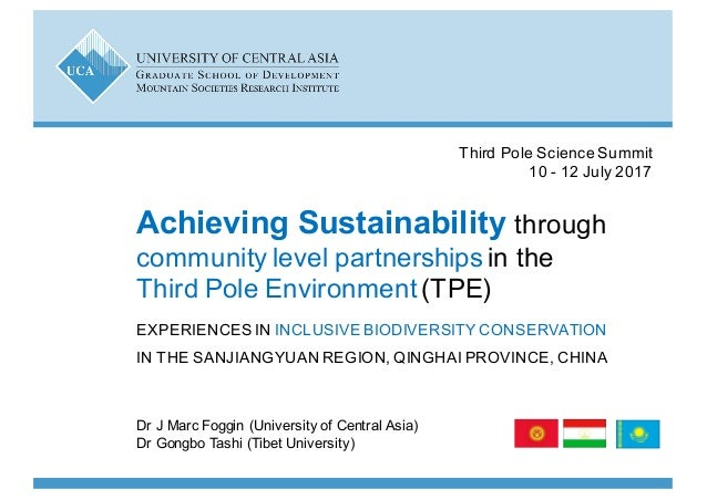 Dr J$Marc$Foggin$(University$of$Central$Asia)$ Dr Gongbo Tashi (Tibet$University) Achieving)Sustainability)through$ commun...
