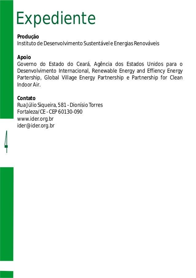 4 Expediente Produção InstitutodeDesenvolvimentoSustentáveleEnergiasRenováveis Apoio Governo do Estado do Ceará, Agência d...
