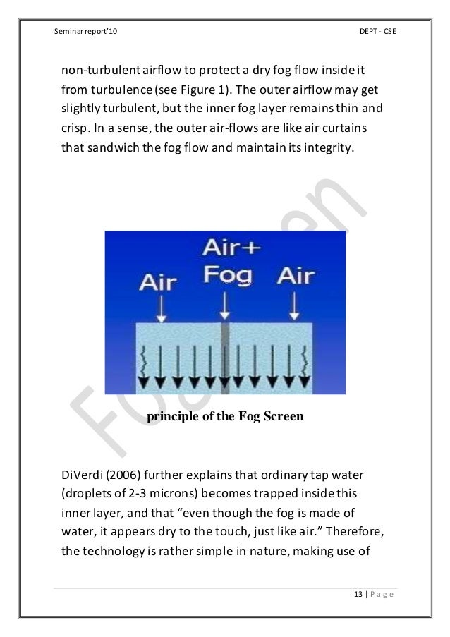 Seminarreport'10 DEPT - CSE 13 | P a g e non-turbulentairflow to protect a dry fog flow inside it from turbulence (see Fig...