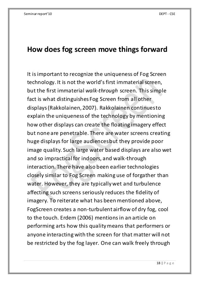 Seminarreport'10 DEPT - CSE 18 | P a g e How does fog screen move things forward It is important to recognize the uniquene...