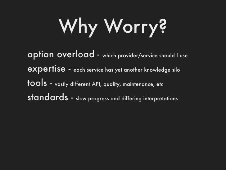 Why?portable -   AWS, Bluebox, Brightbox, Google, Rackspace, Slicehost, Terremark, ...powerful -   compute, storage, colle...