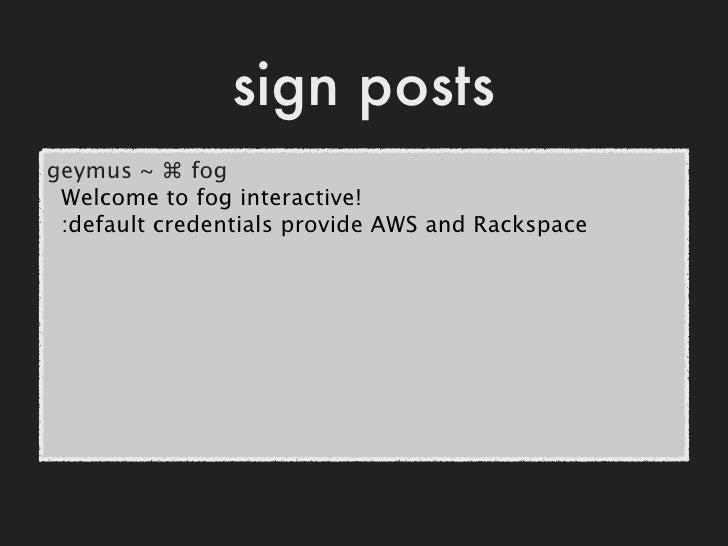 sanity check>> Rackspace.servers.select {|server| server.ready?} <Fog::Rackspace::Compute::Servers  filters={}  [] >