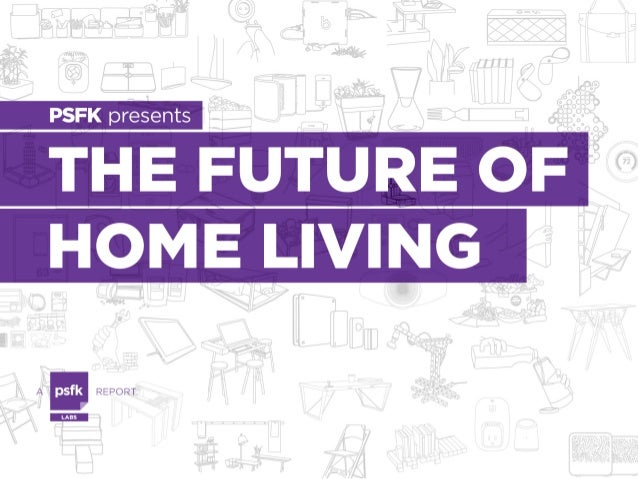 FUTURE OF HOME LIVING