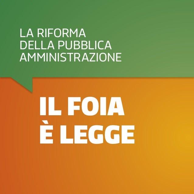 il foia è legge la riforma della pubblica amministrazione