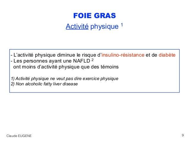 FOIE GRAS Activité physique 1 - L'activité physique diminue le risque d'insulino-résistance et de diabète - Les personnes ...