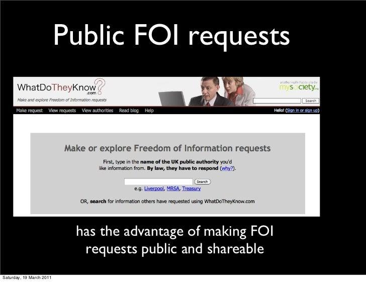Public FOI requests                           has the advantage of making FOI                            requests public a...