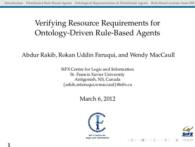 Introduction Distributed Rule-Based Agents Ontological Representation of Distributed Agents Rule-Based systems from OWL   ...