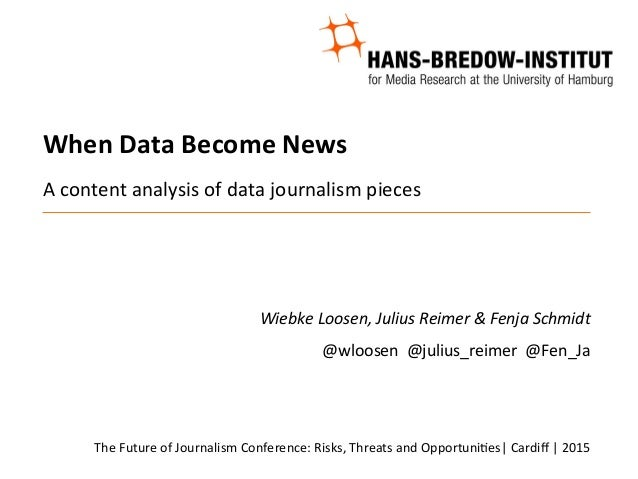 When  Data  Become  News         A  content  analysis  of  data  journalism  pieces         ...