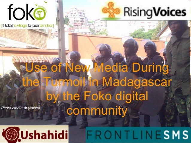Use of New Media During the Turmoil in Madagascar by the Foko digital communityPhoto credit: Avylavitra