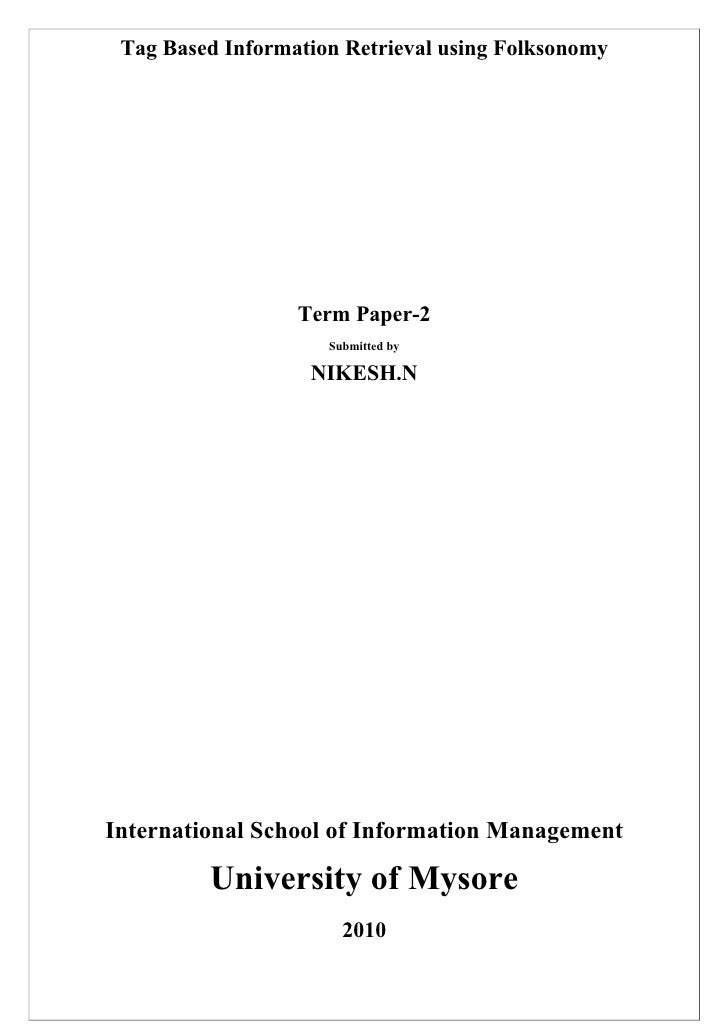 Tag Based Information Retrieval using Folksonomy                       Term Paper-2                      Submitted by     ...