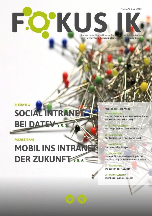 1FOKUS IK 2/2015 | INTERVIEW Der kostenlose Newsletter zum Thema »Interne Kommunikation«  unter: www.interne-kommunikatio...