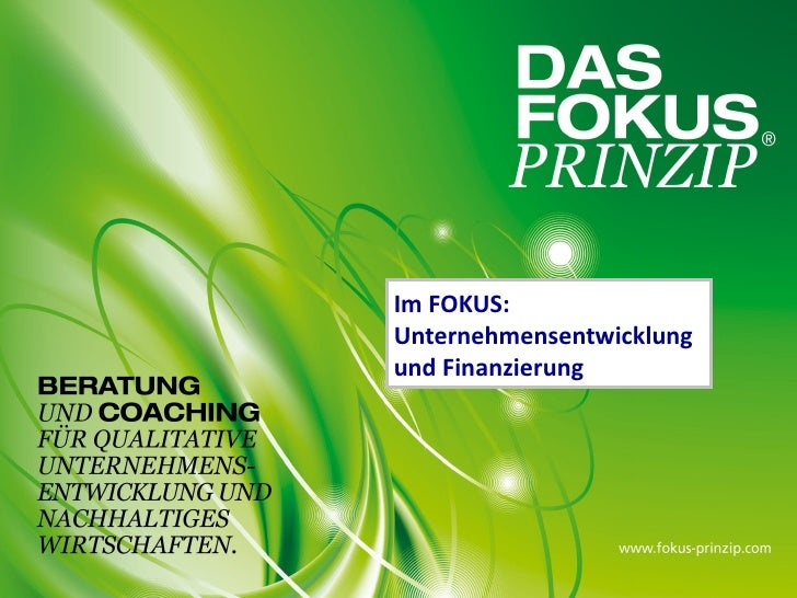 Im FOKUS:Unternehmensentwicklungund Finanzierung