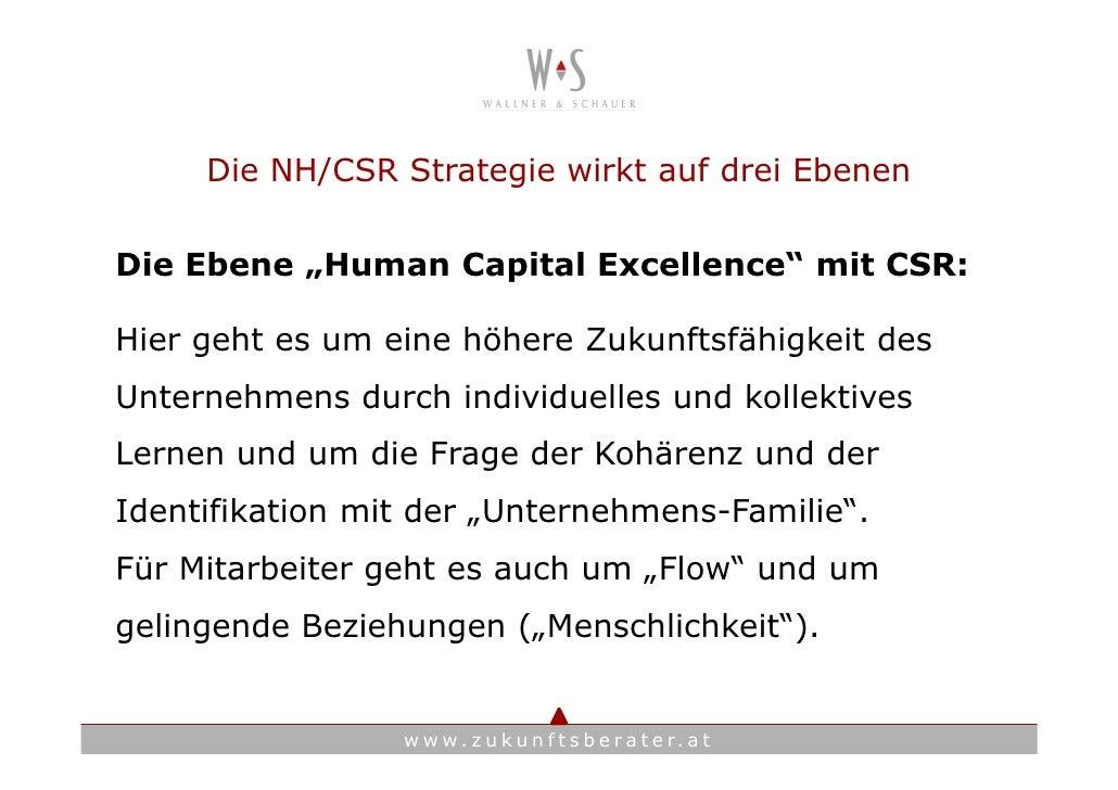 """Die NH/CSR Strategie wirkt auf drei Ebenen  Die Ebene """"Human Capital Excellence"""" mit CSR:  Hier geht es um eine höhere Zuk..."""