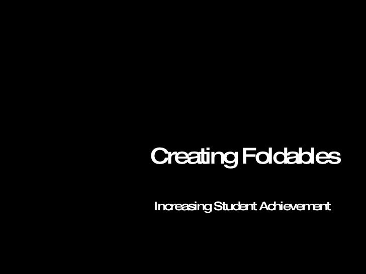 Creating Foldables Increasing Student Achievement