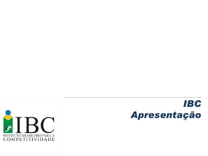 IBC Apresentação
