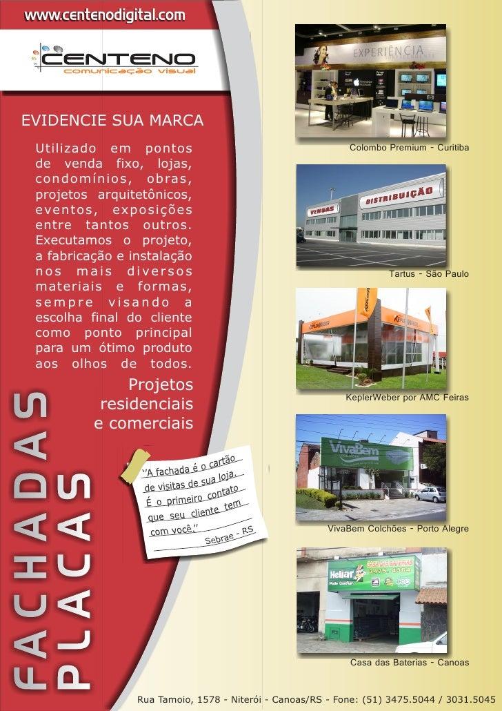 www.centenodigital.com  EVIDENCIE SUA MARCA    Utilizado em pontos                                        Colombo Premium ...