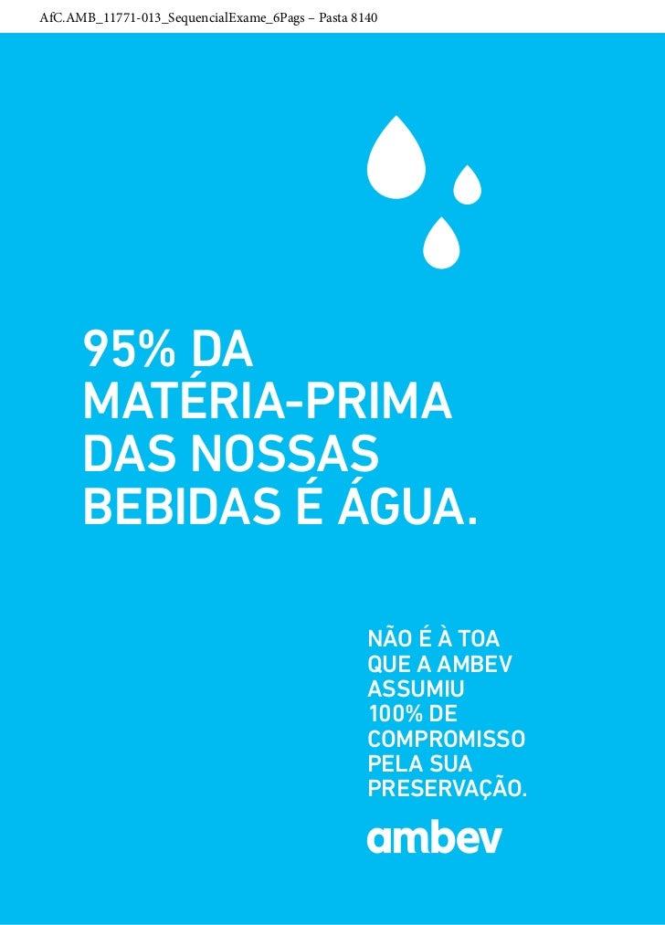 AfC.AMB_11771-013_SequencialExame_6Pags – Pasta 8140      95% da      matéria-prima      das nossas      bebidas é água.  ...