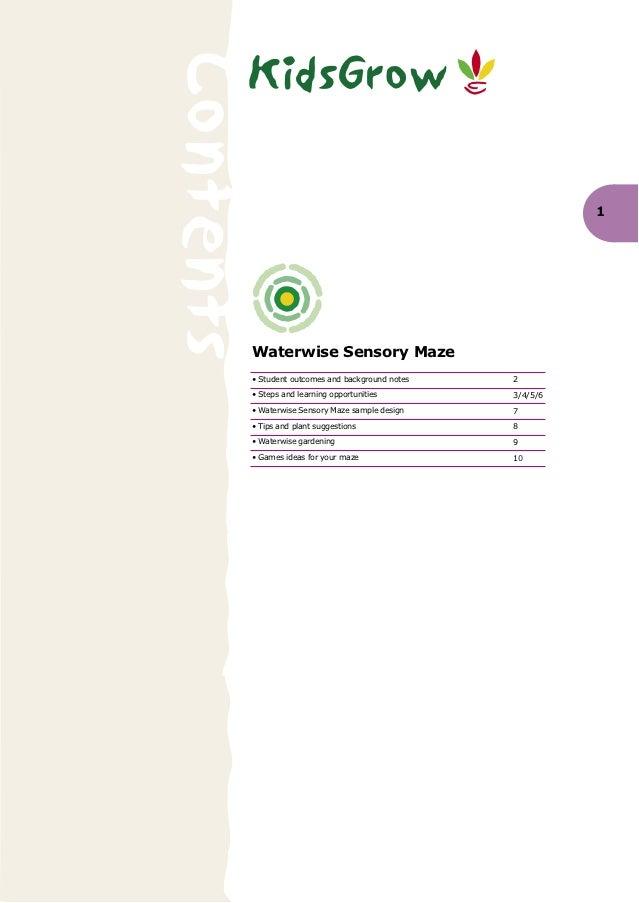 KidsGrowContents                                                   1       Waterwise Sensory Maze       • Student outcomes...
