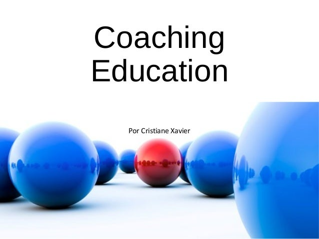 Coaching Education Por Cristiane Xavier
