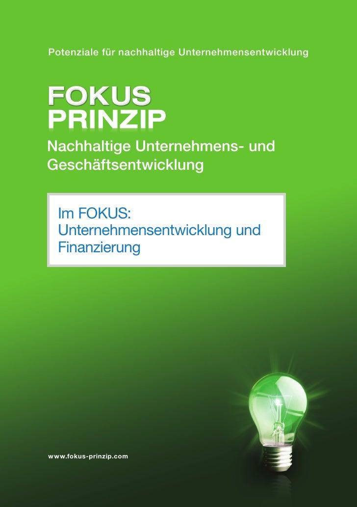Potenziale für nachhaltige UnternehmensentwicklungNachhaltige Unternehmens- undGeschäftsentwicklung  Im FOKUS:  Unternehme...