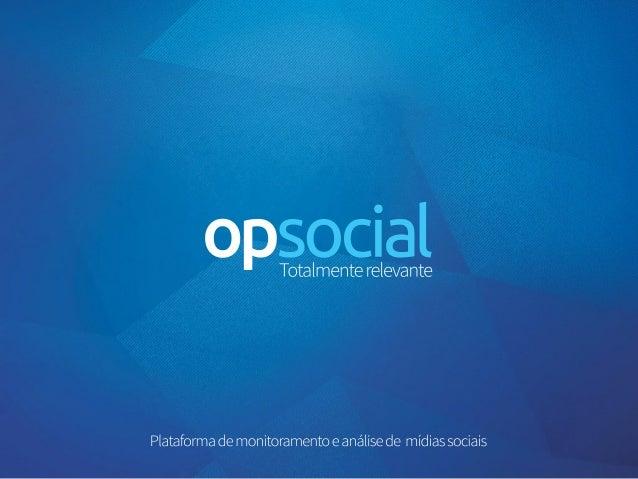 Plataformademonitoramentoeanálisedemídiassociais Totalmenterelevante opsocial