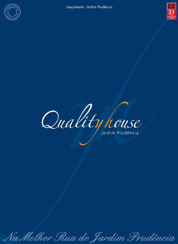 Quality House Jd. Prudência