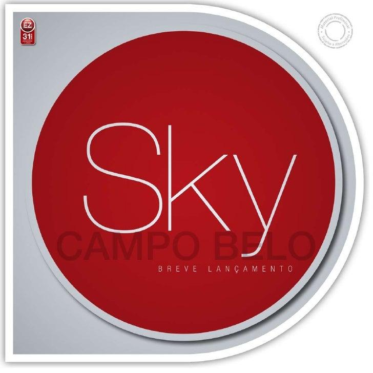 Sky - Campo Belo