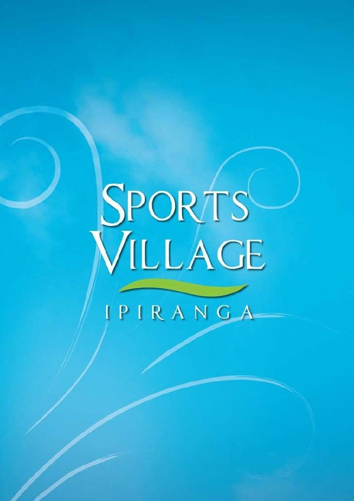 Sports Village Ipiranga
