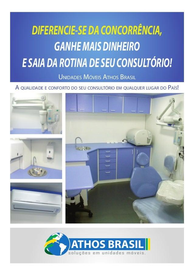 DIFERENCIE-SE DA CONCORRÊNCIA,          GANHE MAIS DINHEIRO  E SAIA DA ROTINA DE SEU CONSULTÓRIO!                 Unidades...