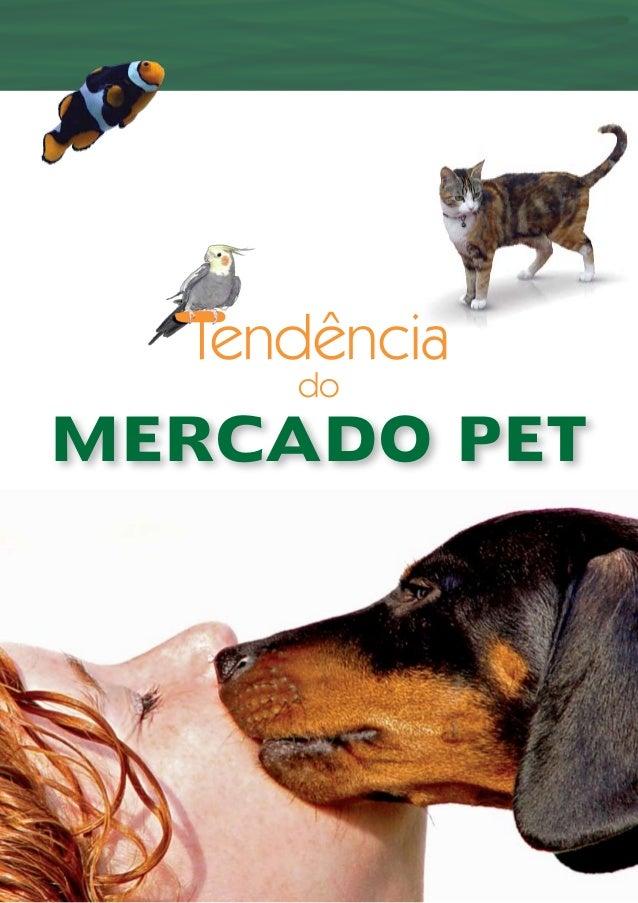 Tendência do MERCADO PET