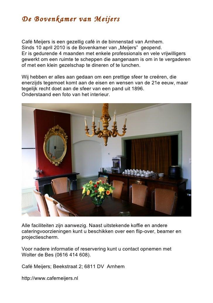 De Bovenkamer van Meijers Arnhem