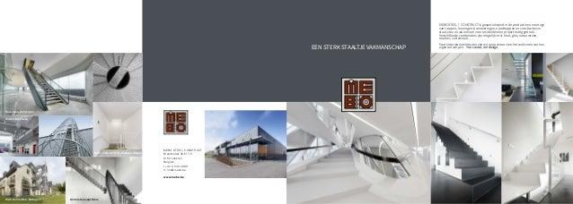 MEBO STEEL   CONSTRUCT Brandstraat 26 E17/3 9160 Lokeren Belgium t +32 9 349 49 88 m info@mebo.be www.mebo.be EEN STERK ST...