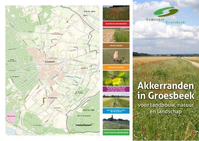 Akkerranden in Groesbeek voor landbouw, natuur en landschap RIJKSWEG RIJLAAN SIEP PLAKSEWEG KLEIN AM ERIKA W ALDG RAAF BRU...