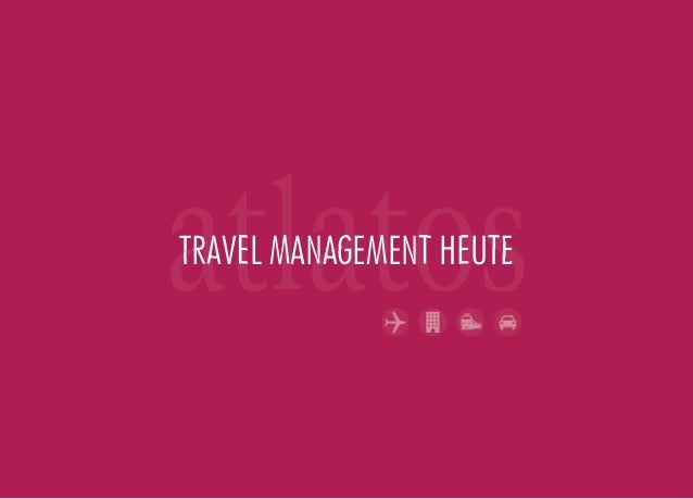 TRAVEL MANAGEMENT HEUTE