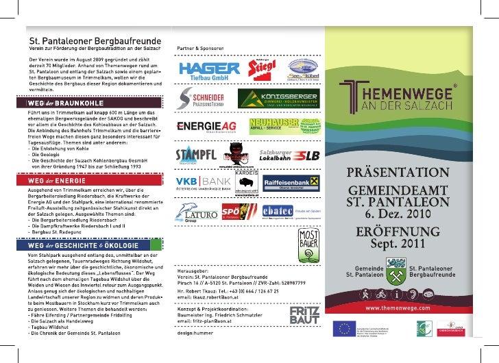 St. Pantaleoner BergbaufreundeVerein zur Förderung der Bergbautradition an der Salzach       Partner & SponsorenDer Verein...