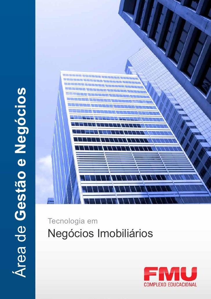 Área de Gestão e Negócios                            Tecnologia em                            Negócios Imobiliários