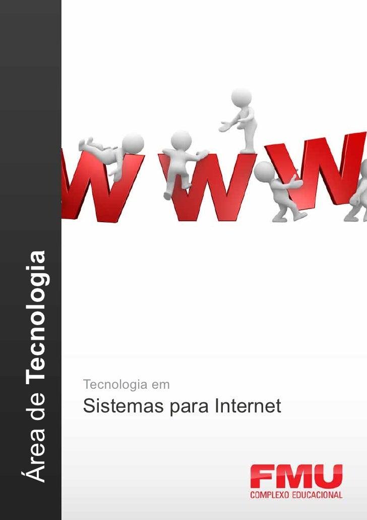 Área de Tecnologia                     Tecnologia em                     Sistemas para Internet