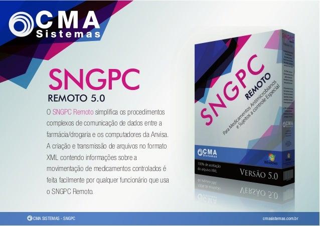 SNGPC      REMOTO 5.0      O SNGPC Remoto simplifica os procedimentos      complexos de comunicação de dados entre a      f...