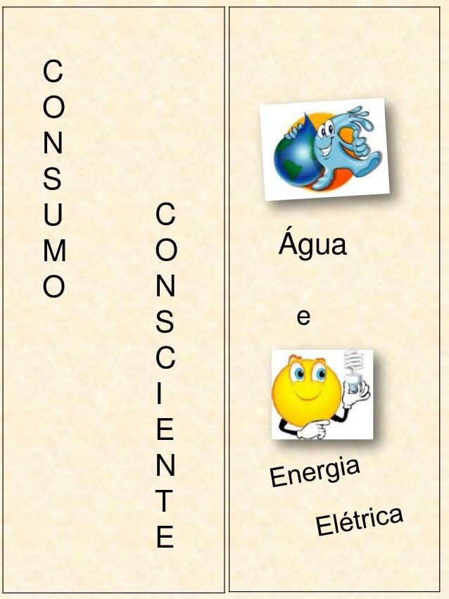 CONSU   CM   O   ÁguaO   N    S    e    C    I    E    N    T    E