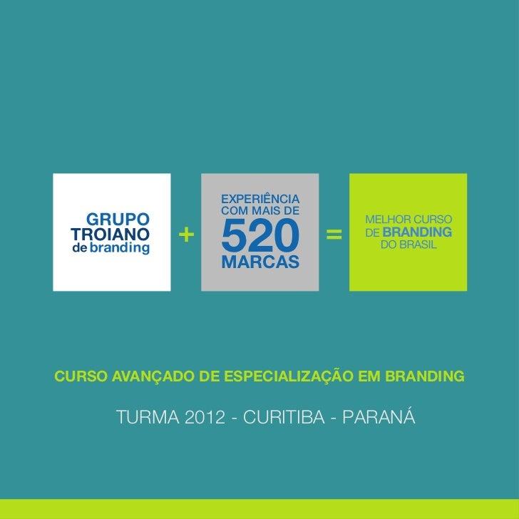 EXPERIÊNCIA                 520                 COM MAIS DE                 MARCASCURSO AVANÇADO DE ESPECIALIZAÇÃO EM BRAN...