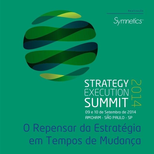 09 e 10 de Setembro de 2014 AMCHAM - SAO PAULO - SP ~ R e a l i z a ç ã o