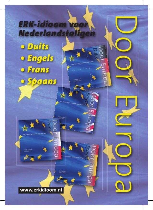DoorEuropaDoorEuropa ERK-idioom voor Nederlandstaligen • Duits • Engels • Frans • Spaans www.erkidioom.nl